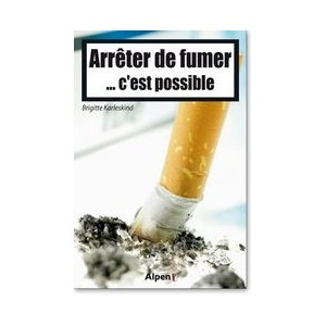 ALPEN - ARR&Ecirc;TER DE FUMER... C&#039;EST POSSIBLE