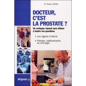 ALPEN - DOCTEUR, C&#039;EST LA PROSTATE ?