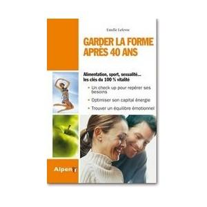 ALPEN - GARDER LA FORME APRÈS 40 ANS